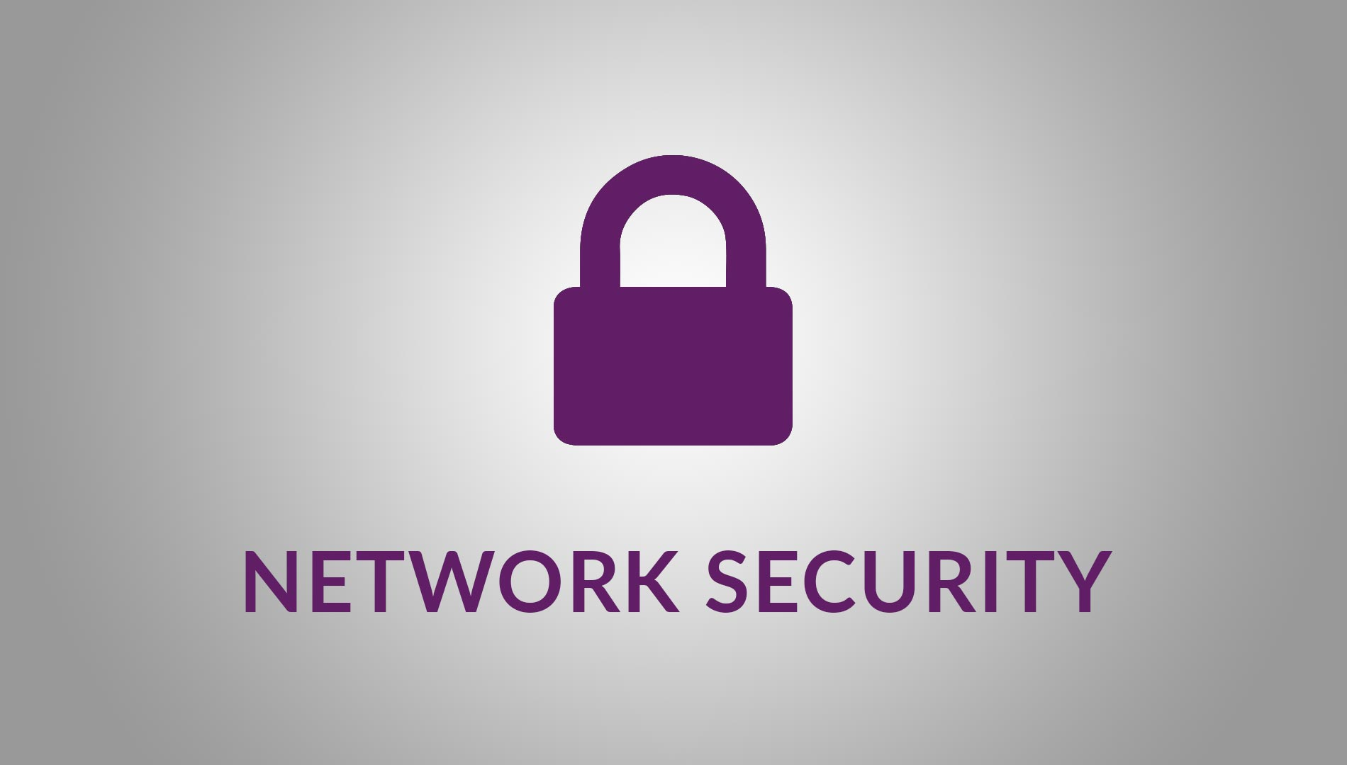 Enable policies that guarantee a secure network